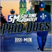 Pay Dues Self Made/SixOneGrinder feat. Gee $ Mon (Produced by JL Ortega Beatz)