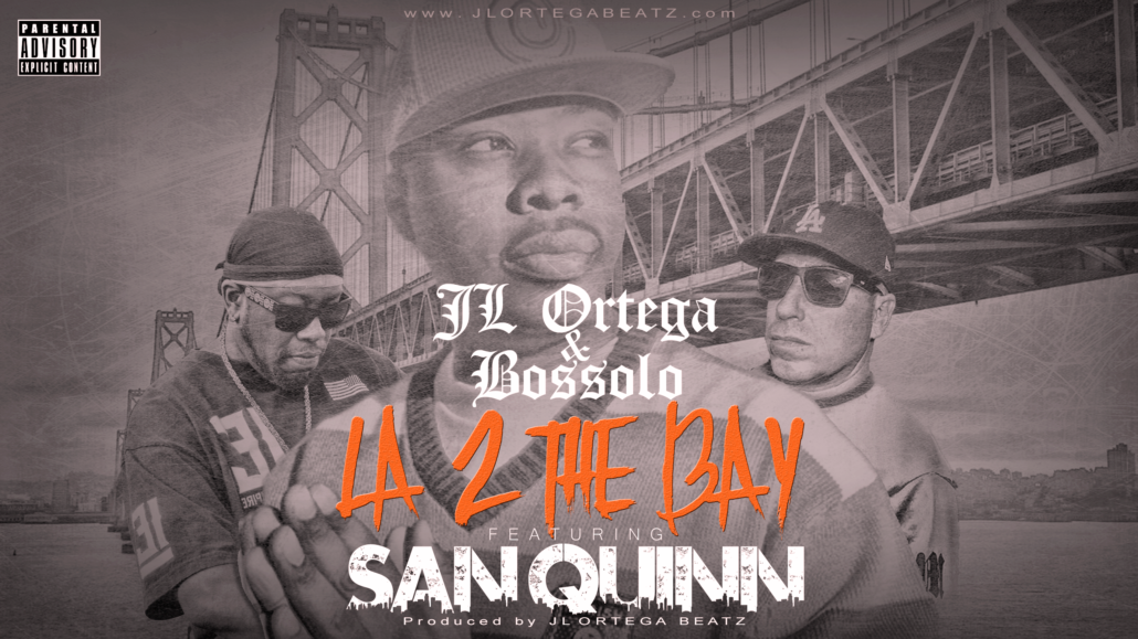 jl ortega, bossolo, san quinn new single 2021